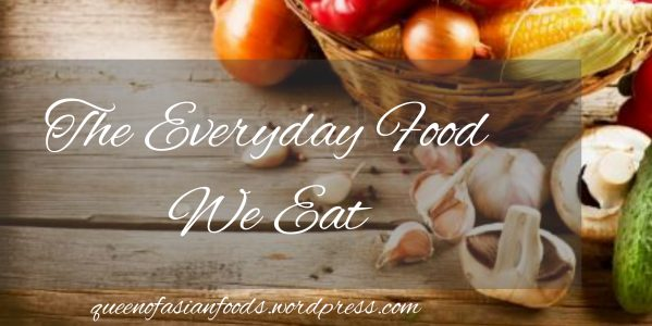 The Everyday Food We Eat!